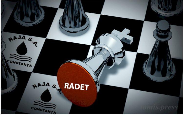 RAJA a dat Șah Mat RADET-ului