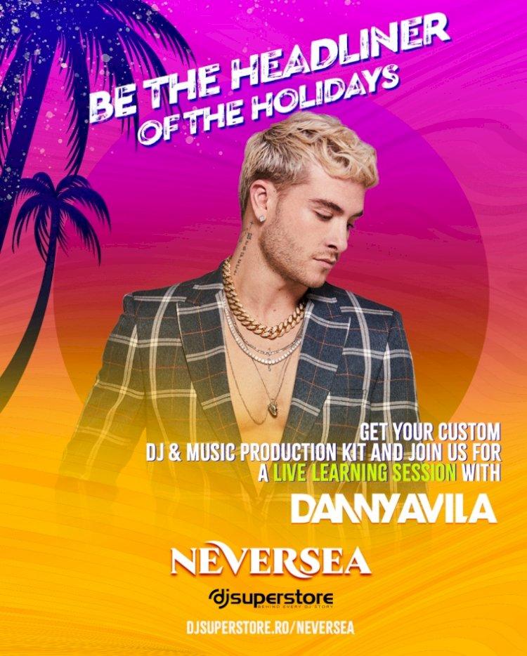Neversea și Dj SuperStore lansează astăzi campania Be The Headliner of the Holidays